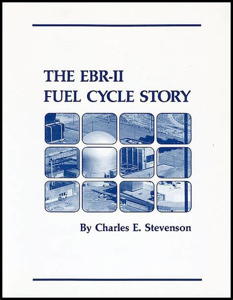 The EBR-II Fuel Cycle Story -- ANS / Store / Monographs