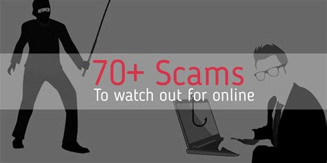 70+ common online scams used by cyber criminals