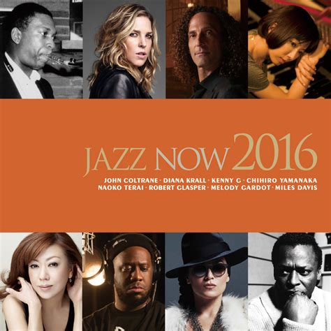 Jazz Now 2016 by Various Artists on Spotify