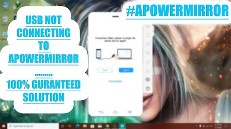 Solution to Android Cannot Connect to ApowerMirror via USB