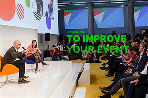 Three Ingredients to Help you Improve your Event
