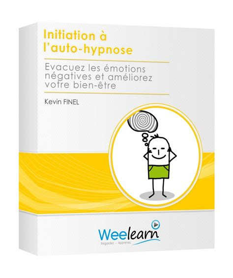 Initiation à l'auto-hypnose - Kevin Finel - WEELEARN