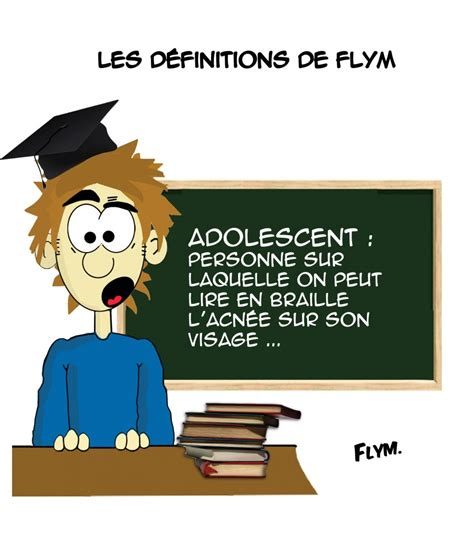 definition adolescent Archives - Flym, dessin d'humour