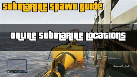 """GTA 5 ONLINE """"Submarine Locations Guide!"""" - YouTube"""