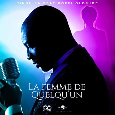 Singuila – La femme de quelqu'un Lyrics | Genius Lyrics