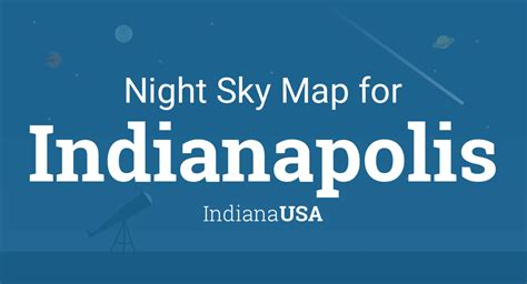 Night Sky Map & Planets Visible Tonight in Indianapolis