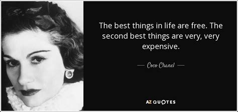 Coco Chanel quote: The best things in life are free
