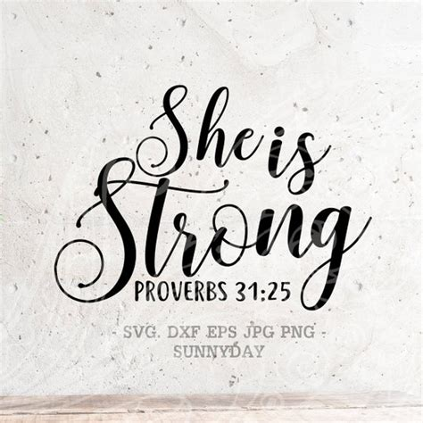 She Is Strong Svg Proverbs 31:25 SVG File DXF Silhouette